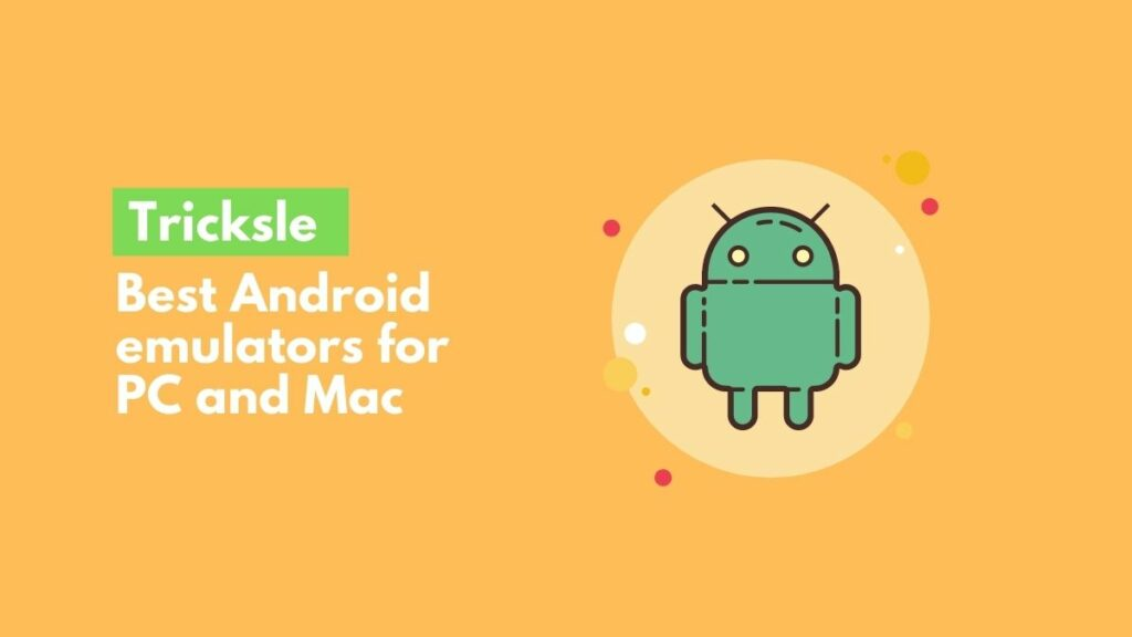 image of Android emulators for PC and Mac