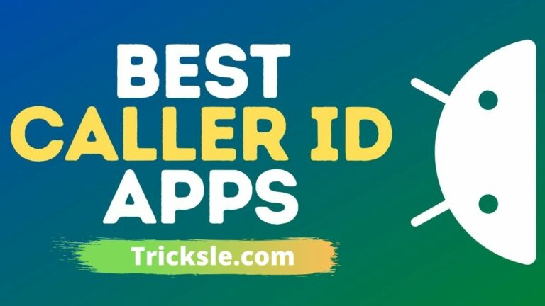 Best Caller ID Apps For Android & iPhone – 2021